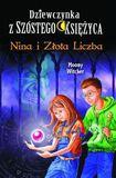 Książka Dziewczynka z Szóstego Księżyca 5 Nina i Złota Liczba
