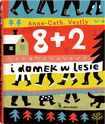 Książka 8+2 i domek w lesie