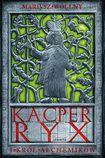 Książka Kacper Ryx i król alchemików