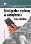 Książka Inteligentne systemy w zarządzaniu : teoria i praktyka