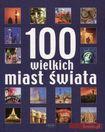 Książka 100 wielkich miast świata