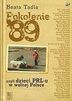 Książka Pokolenie '89 czyli dzieci PRL-u w wolnej Polsce