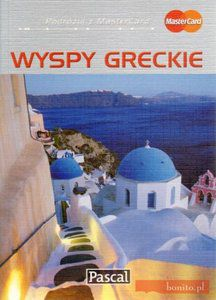 Wyspy greckie. Przewodnik ilustrowany