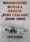 Książka Wojskowość morska okresu pary i żelaza, 1860-1905