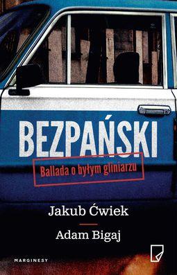 Książka Bezpański. Ballada o byłym gliniarzu