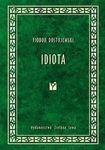 Książka Idiota - Fiodor Dostojewski
