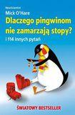 Książka Dlaczego pingwinom nie zamarzają stopy?