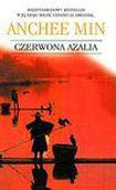 Książka Czerwona azalia : o życiu i miłości w Chinach