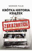 Książka Krótka historia książek zakazanych