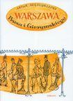 Książka Warszawa Prusa i Gierymskigo