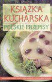 Książka Książka kucharska Polskie przepisy