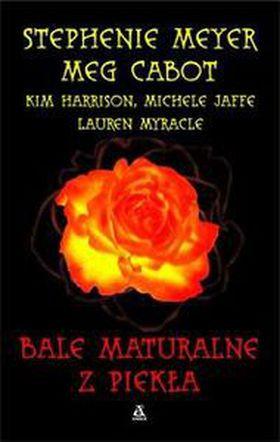Książka Bale Maturalne z Piekła