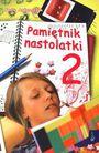 Książka Pamiętnik nastolatki. Część 2