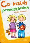 Książka Co każdy przedszkolak umieć powinien 3-5 lat