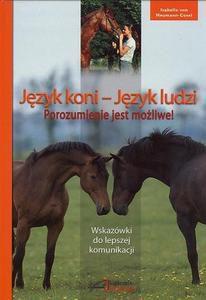 Język koni - Język ludzi. Porozumienie jest możliwe!
