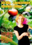 Książka Kuchnia - Laboratorium Zdrowia i Urody
