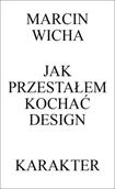 Książka Jak przestałem kochać design