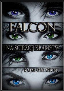 Falcon: Na Ścieżce Kłamstw