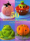 Książka 50 kolorowych tortów