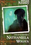 Książka Straszna historia Nathaniela Wolfe'a