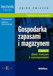 Książka Gospodarka zapasami i magazynem. Część 3. Zbiór ćwiczeń z rozwiązaniami