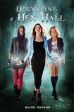Książka Dziewczyny z Hex Hall