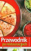 Książka Przewodnik po restauracjach. Warszawa pełna gębą
