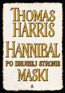 Książka Hannibal po drugiej stronie maski