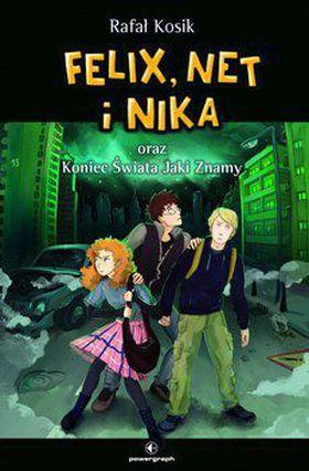Książka Felix, Net i Nika oraz Koniec Świata Jaki Znamy