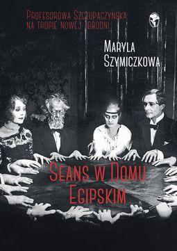 Książka Seans w Domu Egipskim