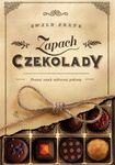 Książka Zapach czekolady. Poznaj smak miłosnej pokusy.