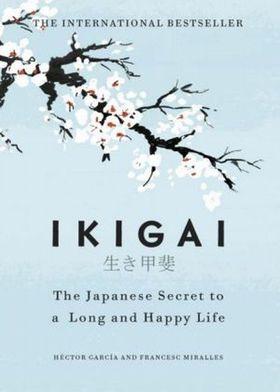 Książka Ikigai The Japanese secret to a long and happy life