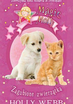 Książka Magic Molly: Zagubione zwierzątka