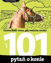 Książka 101 pytań o konie, czyli czemu koń rusza, gdy woźnica cmoka