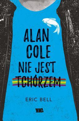 Książka Alan Cole nie jest tchórzem