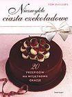 Książka Niezwykłe ciasta czekoladowe
