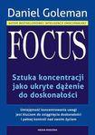Książka Focus. Sztuka koncentracji jako ukryte dążenie do doskonałości