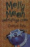 Książka Molly Moon zatrzymuje czas