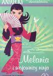 Książka Melania i wojownicy ninja