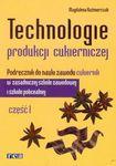 Książka Technologie produkcji cukierniczej podręcznik część 1