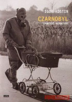 Książka Czarnobyl. Spowiedź reportera