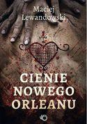 Książka Cienie Nowego Orleanu