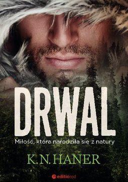 Książka Drwal. Miłość, która narodziła się z natury