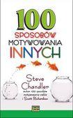 Książka 100 sposobów motywowania innych