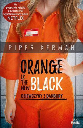 Książka Orange Is the New Black. Dziewczyny z Danbury