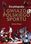 Książka Encyklopedia gwiazd polskiego sportu