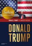 Książka Sukces mimo wszystko. Donald Trump