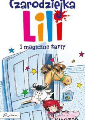 Książka Czarodziejka Lili i magiczne żarty