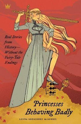 Książka Princesses Behaving Badly