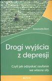 Książka Drogi wyjścia z depresji. Czyli jak odzyskać zaufanie we własne siły